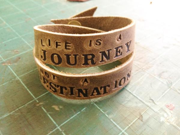 Life is a Journey Not a Destination Bracelet